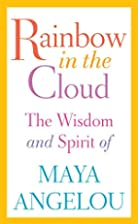 Rainbow in the Cloud: The Wisdom and Spirit…
