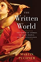 The written world: how literature shaped…