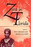 Glassman, Steve: Zora in Florida