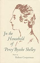 In the Household of Percy Bysshe Shelley…