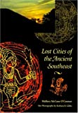 Lost Cities of the Ancient Southeast by…