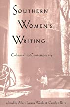 Southern Women's Writing, Colonial to…