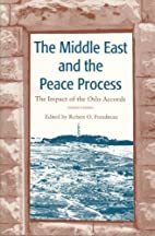 The Middle East and the Peace Process: The…