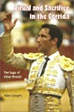 Josephs, Allen: Ritual and Sacrifice in the Corrida: The Saga of Cesar Rincon