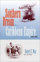 The Southern Dream of a Caribbean Empire,…