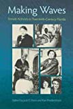 Davis, Jack E.: Making Waves: Female Activists in Twentieth-Century Florida