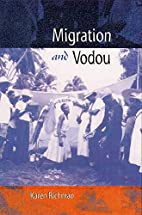 Migration and Vodou (New World Diasporas) by…