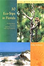 30 Eco-Trips in Florida: The Best Nature…
