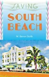 Stofik, M. Barron: Saving South Beach