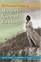 The Uncollected Writings of Marjorie Kinnan…