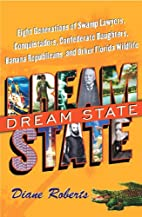 Dream State: Eight Generations of Swamp…