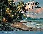 Harold Newton : the original Highwayman by…