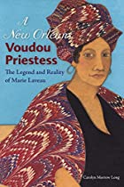 A New Orleans Voudou Priestess: The Legend…