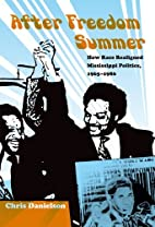 After Freedom Summer how race realigned…