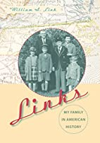 Links : my family in American history by…