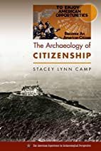 The archaeology of citizenship by Stacey…