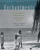 Enchantments : Julian Dimock's…