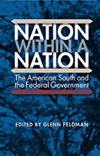 Nation within a nation : the American South…