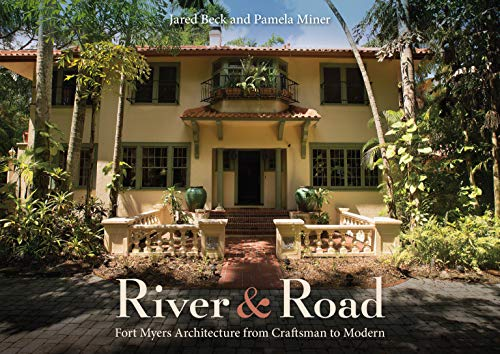 river-and-road-fort-myers-architecture-from-craftsman-to-modern