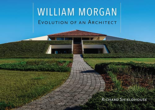 william-morgan-evolution-of-an-architect