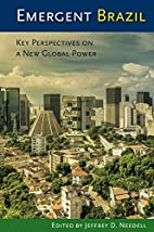 Emergent Brazil : key perspectives on a new…