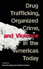 Drug Trafficking, Organized Crime, and…