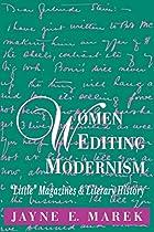 Women Editing Modernism: Little Magazines…