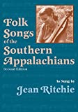 Lomax, Alan: Folk Songs of the Southern Appalachians
