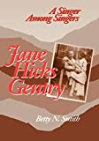 Smith, Betty N.: Jane Hicks Gentry: A Singer Among Singers
