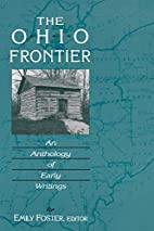 The Ohio Frontier: An Anthology of Early…