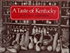 A Taste of Kentucky by Janet Alm Anderson
