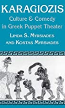 Karagiozis: Culture and Comedy in Greek…