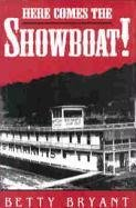 Here Comes The Showboat! (Ohio River Valley…