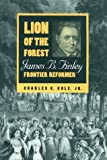 Cole, Charles C.: Lion of the Forest: James B. Finley, Frontier Reformer