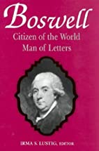 Boswell: Citizen of the World, Man of…