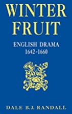 Winter Fruit: English Drama, 1642-1660 by…