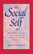 The Social Self: Hawthorne, Howells, William…