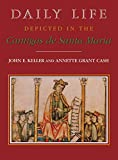 Cash, Annette Grant: Daily Life Depicted in the Cantigas De Santa Maria