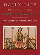 Daily Life Depicted in the Cantigas De Santa…