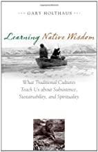 Learning Native Wisdom: What Traditional…