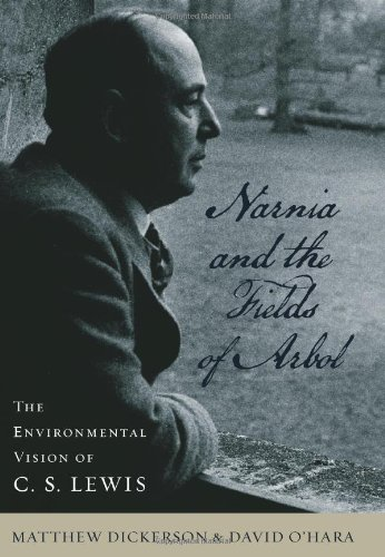 narnia-and-the-fields-of-arbol-the-environmental-vision-of-c-s-lewis-clark-lectures