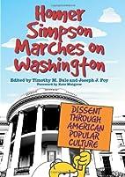 Homer Simpson Marches on Washington: Dissent…