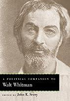 A Political Companion to Walt Whitman by…