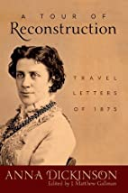 A Tour of Reconstruction: Travel Letters of…