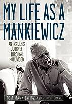 My Life as a Mankiewicz: an Insider's…
