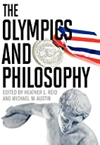 The Olympics and Philosophy (Philosophy and…