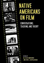 Native Americans on Film: Conversations,…