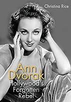 Ann Dvorak: Hollywood's Forgotten Rebel…