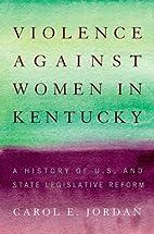 Violence against women in Kentucky : a…