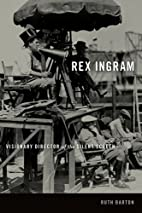 Rex Ingram: Visionary Director of the Silent…